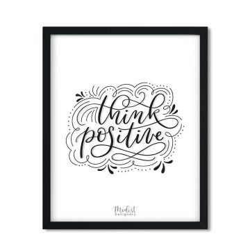 Think Positive Art Print in Black and White